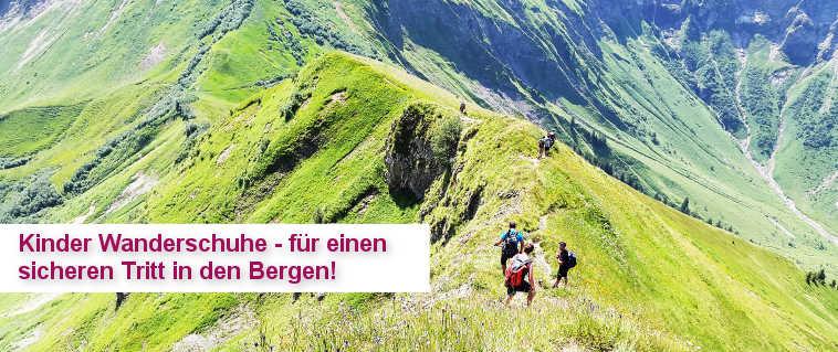Kinder Wanderschuhe - für den sicheren Tritt in den Bergen!